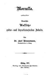 Morralla: Vermischte Aufsätze cultur- und literarhistorischen Inhalts