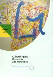 Cultural Rights, the Media and Minorities: Report of the Seminar Held in Strasbourg, 27-29 September 1995