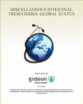 Miscellaneous Intestinal Trematodes: Global Status: 2017 edition