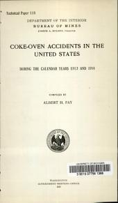Coke-oven accidents in the United States: during the calendar years 1913 and 1914