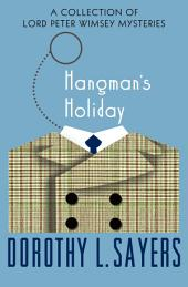 Hangman's Holiday: A Collection of Mysteries