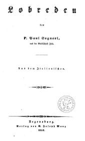 Sämmtliche Werke: aus dem Italienischen übersetzt. Lobreden, Band 6