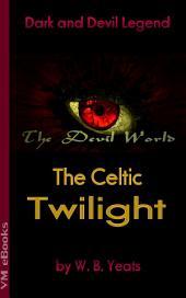 The Celtic Twilight: The Devil World