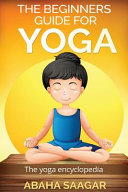 The Beginners Guide to Yoga PDF