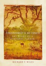 Foredoomed Is My Forest