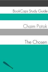 The Chosen (Study Guide): BookCaps Study Guide