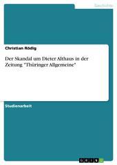 """Der Skandal um Dieter Althaus in der Zeitung """"Thüringer Allgemeine"""""""