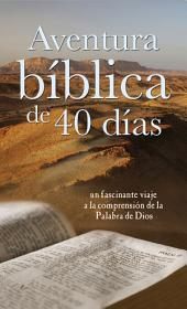 Aventura bíblica de 40 días: 40-Day Bible Adventure