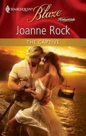 The Captive: An Intimate Story of Second Chance Love