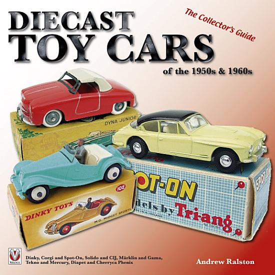 Diecast Toy Cars of the 1950s   1960s PDF
