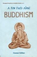 A Few Facts about Buddhism PDF