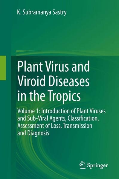 Download Plant Virus and Viroid Diseases in the Tropics Book