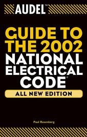 Audel Guide to the 2002 National Electrical Code: Edition 4