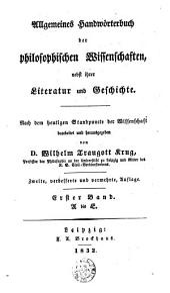 Allgemeines Handwörterbuch der philosophischen Wissenschaften, nebst ihrer Literatur und Geschichte: Band 1