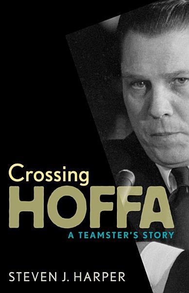 Download Crossing Hoffa Book