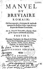 Manuel du bréviaire romain où sont exposées... les raisons historiques et mystiques des heures canoniales, par M. Arnaud Peyronet,...