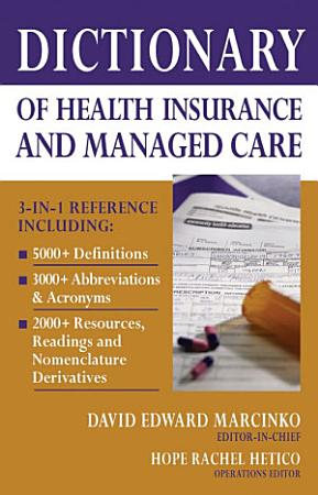 Dictionary of Health Insurance and Managed Care PDF