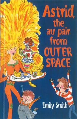 Astrid  The Au Pair From Outer Space