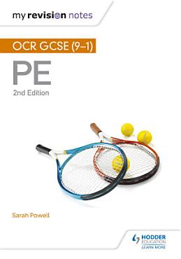 My Revision Notes  OCR GCSE  9 1  PE 2nd Edition PDF
