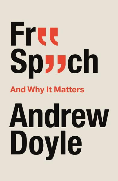 Download Free Speech And Why It Matters Book