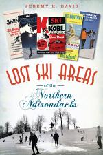 Lost Ski Areas of the Northern Adirondacks