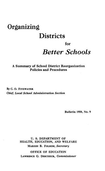 Organizing Districts For Better Schools