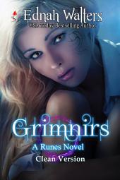 Grimnirs: Clean Version: Book 3 (Runes Series)