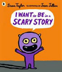 I Want to Be in a Scary Story PDF