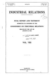 Industrial relations: final report and testimony, Volume 8