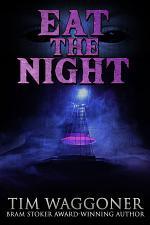 Eat the Night