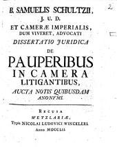 Dissertatio iuridica de pauperibus in Camera litigantibus