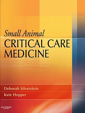 Small Animal Critical Care Medicine   E Book PDF