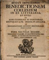 Modus impetrandi benedictionem coelestem in re litteraria et civili