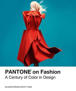 Pantone on Fashion PDF