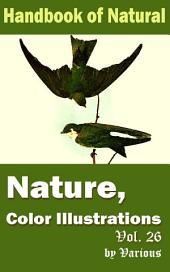Nature, Color Illustrations Vol.26: Handbook of Nature