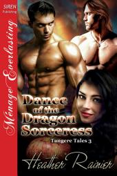 Dance of the Dragon Sorceress [Tangere Tales 3]