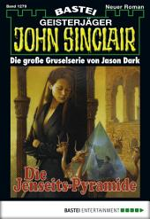 John Sinclair - Folge 1279: Die Jenseits-Pyramide