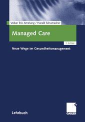 Managed Care: Neue Wege im Gesundheitsmanagement, Ausgabe 3