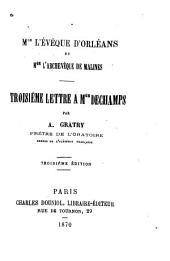 Mgr [i.e. Monseigneur] l'évêque d'Orléans et Mgr l'archevêque de Malines: troisième lettre a Mgr Dechamps
