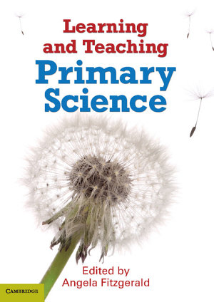 Learning and Teaching Primary Science PDF