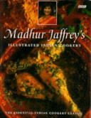 Madhur Jaffrey s Illustrated Indian Cookery