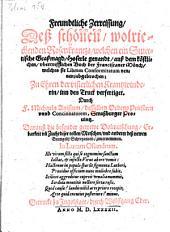 Freundtliche Zerreissung, Deß schönen, wolriechenden Rosenkrantzs, welchen ein Stuettische Graßmagd, Hoserle genandt, auß dem köstichen, ubertrefflichen Buch der Franziscaner-Mönch, welches sie Librum Conformitatum nennen, abgebrochen