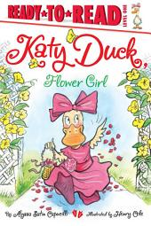 Katy Duck, Flower Girl: with audio recording