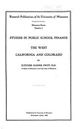 Studies in Public School Finance: The West, California and Colorado