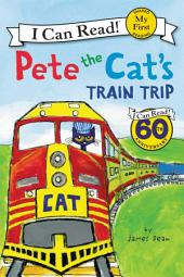 Pete the Cat's Train Trip