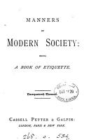 Manners of modern society  a book of etiquette  by E  Cheadle   PDF