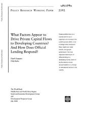 What Factors Appear to Drive Private Capital Flows to Developing Countries?: And how Does Official Lending Respond?