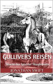 Gullivers Reisen. Vierter Band - Reise in das Land der Hauyhnhnms (Illustriert)