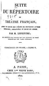 Suite du Répertoire du Théâtre français: avec un choix des pièces de plusieurs autres théâtres, Volumes43à44