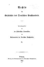 Archiv für Geschichte des deutschen Buchhandels: Band 9